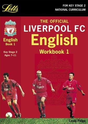 Liverpool English (Key Stage 2 Official Liverpool Football Workbooks)