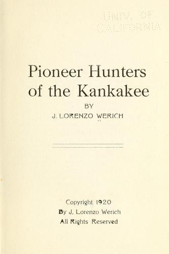 Download Pioneer hunters of the Kankakee
