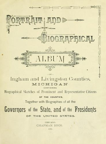 Portrait and biographical album of Ingham and Livingston counties, Michigan by