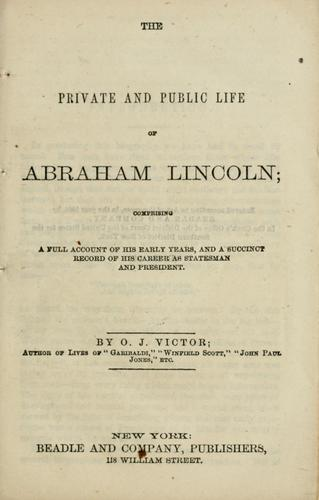 Download The private and public life of Abraham Lincoln