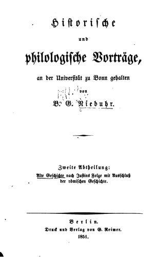 Historische und philologische Vorträge, an der Universität zu Bonn gehalten