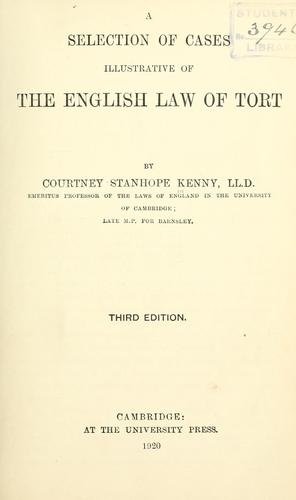 Download A selection of cases illustrative of the English law of tort.