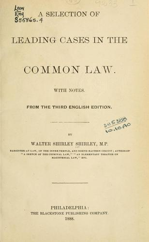 A selection of leading cases in the common law.