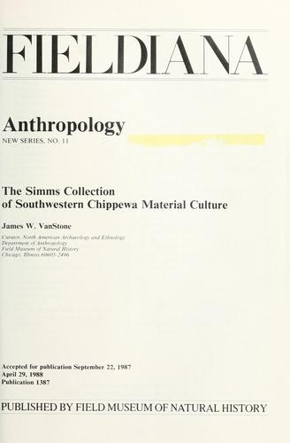 The Simms collection of Southwestern Chippewa material culture