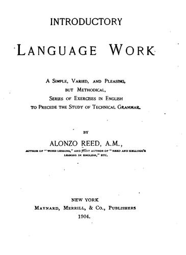 Introductory Language Work: A Simple, Varied, and Pleasing, But Methodical Series of Exercises …