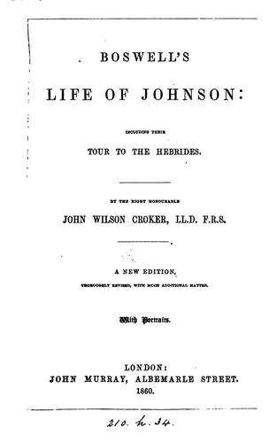 Download Boswell's Life of Johnson: Including Their Tour to the Hebrides