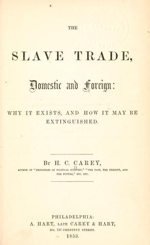 Download The slave trade, domestic and foreign