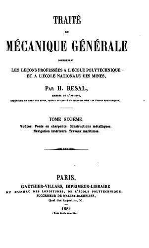 Traité de mécanique générale: comprenant les leçons professées á l'École polytechnique