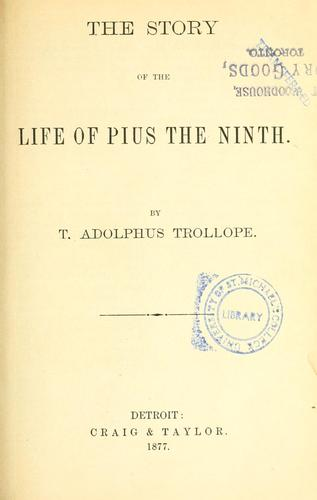 Download The story of the life of Pius the Ninth