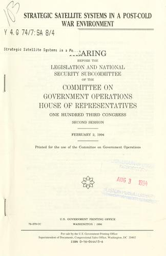 Download Strategic satellite systems in a post-cold war environment