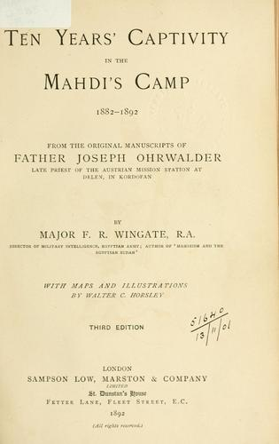 Download Ten years' captivity in the Mahdi's camp, 1882-1892