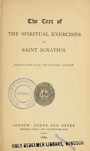 Download The  text of the spiritual exercises of Saint Ignatius