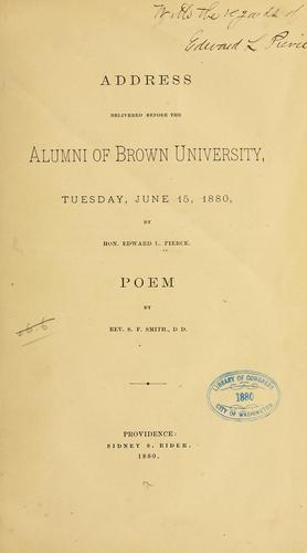 Address delivered before the alumni of Brown university, Teusday, June 15, 1880 by Edward Lillie Pierce