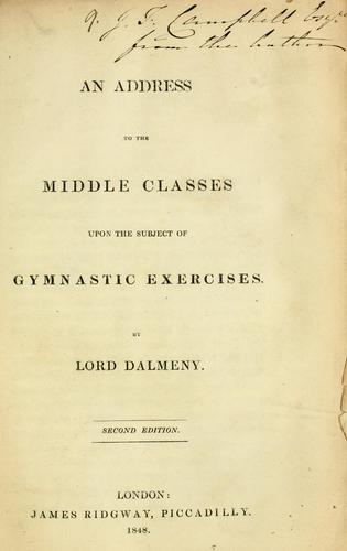 An address to the middle classes upon the subject of gymnastic exercises