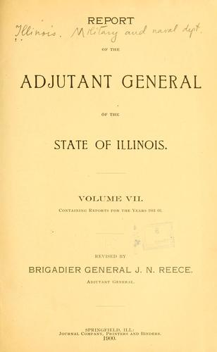 Report of the adjutant general of the state of Illinois …