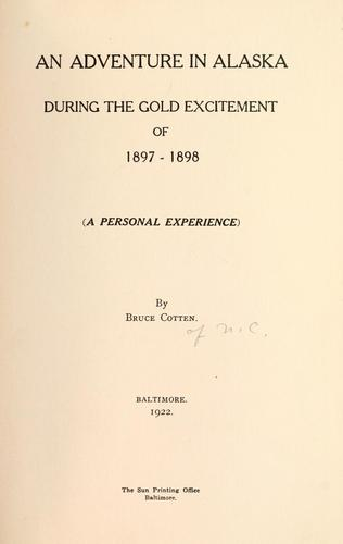 Download An adventure in Alaska during the gold excitement of 1897-1898