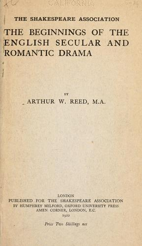 The beginnings of the English secular and romantic drama