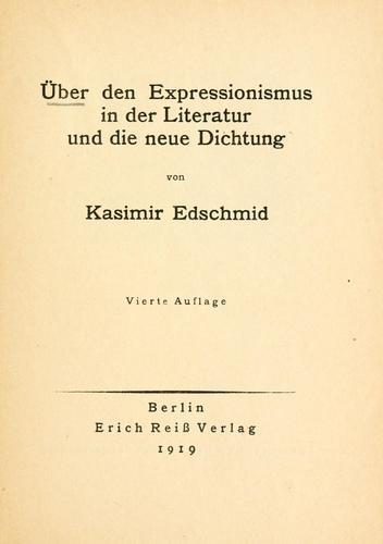 Über den expressionismus in der Literatur und die neue Dichtung