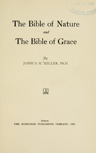 The Bible of nature and the Bible of grace