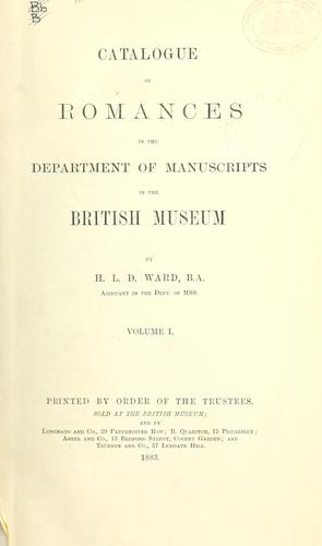 Catalogue of romances in the Department of Manuscripts in the British Museum.