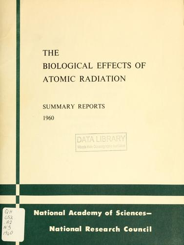 The biological effects of atomic radiation