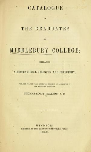 Catalogue of the graduates of Middlebury College