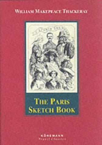 The Paris Sketch Book of Mr. M. A. Titmarsh (Konemann Classics)