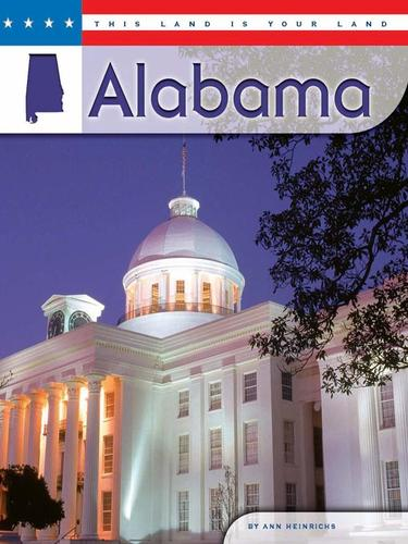 Alabama by Ann R Heinrichs