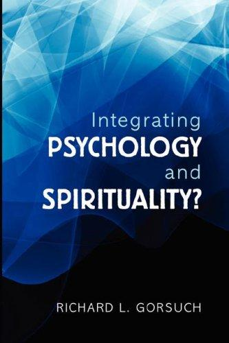 Integrating Psychology and Spirituality? (Open Library)