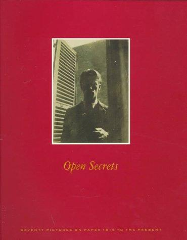 Image for Open Secrets: Seventy Pictures on Paper 1815 to the Present