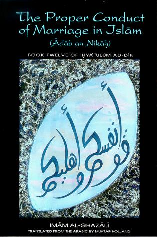 The proper conduct of marriage in Islām