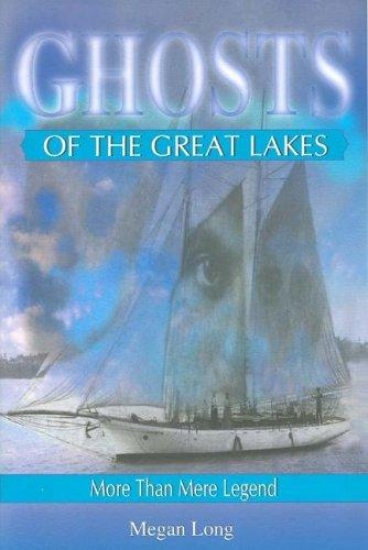 Download Ghosts of the Great Lakes