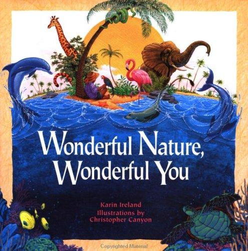 Wonderful nature, wonderful you