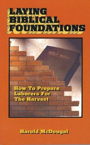 Laying biblical foundations