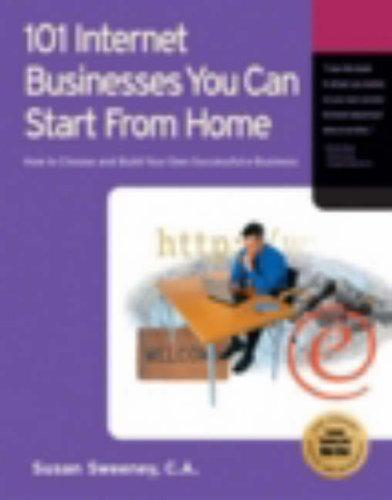 Download 101 Internet Businesses You Can Start from Home