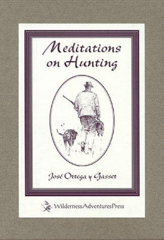 Download Meditations on Hunting