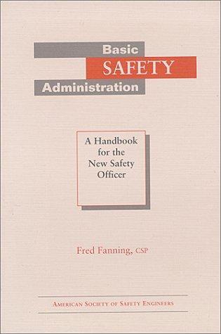 Basic Safety Administration