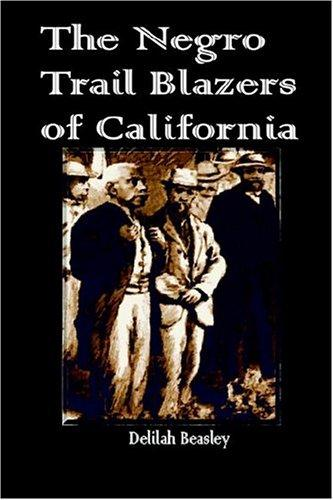 Download The Negro Trail Blazers of California
