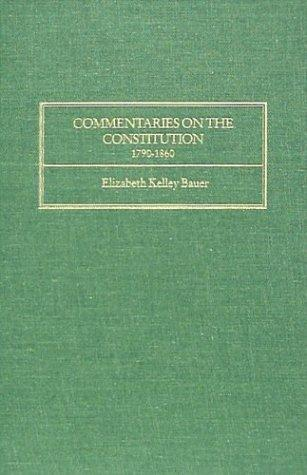 Download Commentaries on the constitution, 1790-1860