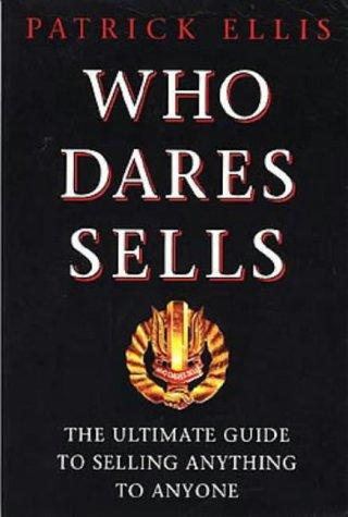 Who dares sells