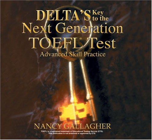 Delta's Key to the Next Generation TOEFL Test