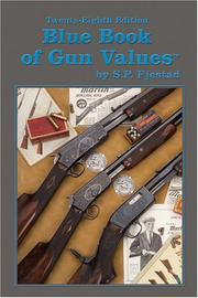 Blue Book of Gun Values [Paperback] by S.P. Fjestad