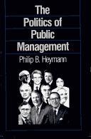 Politics of Public Management.