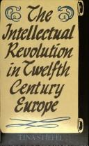 Download The intellectual revolution in twelfth-century Europe