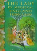 Download The lady in medieval England, 1000-1500