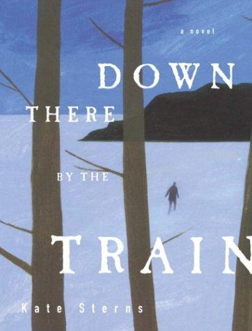 Download Down there by the train