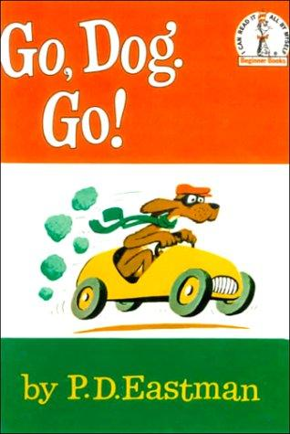 Go, Dog. Go! (I Can Read It All by Myself Beginner Books)