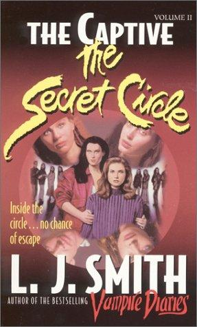 The Captive (Secret Circle) by L. J. Smith