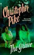 The Grave (Christopher Pike's Tales of Terror) by Christopher Pike