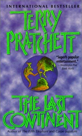 The Last Continent (Discworld Novels)